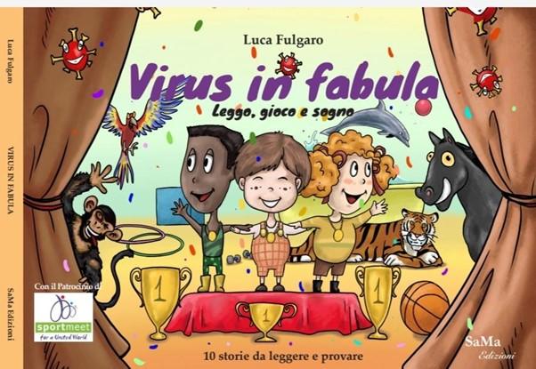 Virus in Fabula, leggo gioco e sogno. Un libro da giocare, di Luca Fulgaro